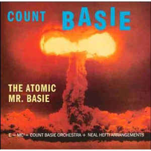 Count Basie ‎– The Atomic Mr. Basie