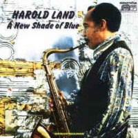 Harold Land ‎– A New Shade Of Blue