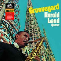 Harold Land Quintet – Grooveyard
