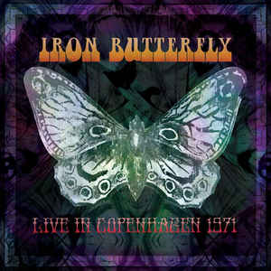 Iron Butterfly ‎– Live In Copenhagen 1971