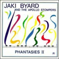 Jaki Byard And The Apollo Stompers – Phantasies II