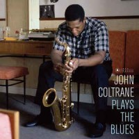 John Coltrane ‎– Plays The Blues