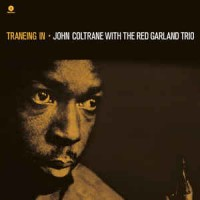 John Coltrane With The Red Garland Trio ‎– Traneing In