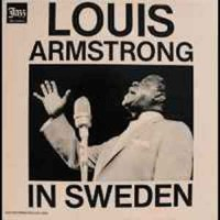 Louis Armstrong ‎– Louis Armstrong In Sweden