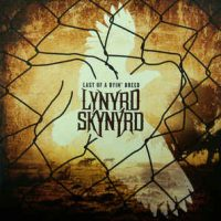 Lynyrd Skynyrd ‎– Last Of A Dyin' Breed