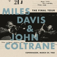 Miles Davis & John Coltrane - The Final Tour Copenhagen