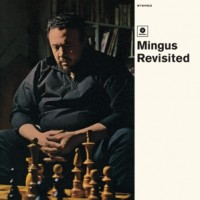 Mingus Revisited