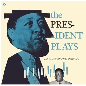 8105245 LESTER YOUNG-THE PRESIDENT PLAYS WITH THE OSCAR PETERSON