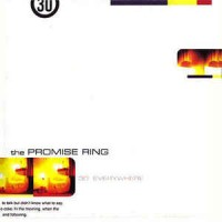 The Promise Ring ‎– 30° Everywhere
