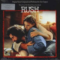 Eric Clapton – Music From The Motion Picture Soundtrack - Rush