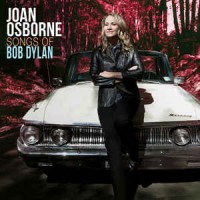 Joan Osborne ‎– Songs Of Bob Dylan