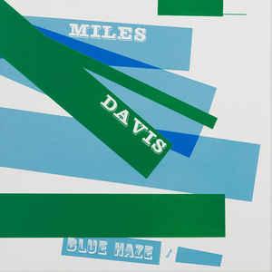 Miles Davis – Blue Haze