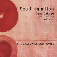 Scott Hamilton ‎– The Shadow Of Your Smile