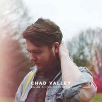 Chad Valley – Equatorial Ultravox