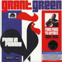 Grant Green ‎– Funk in France- From Paris to Antibes
