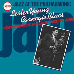 Lester Young ‎– Carnegie Blues