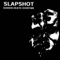 Slapshot - Sudden Death Overtime