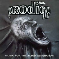 The Prodigy ‎– Music For The Jilted Generation