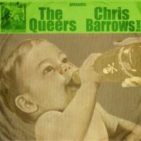 The Queers : Chris Barrows Band