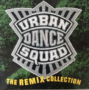 Urban Dance Squad - The Remix Collection