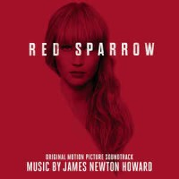 James Newton Howard ‎– Red Sparrow