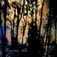 Mazzy Star ‎– Still