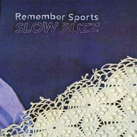 Remember Sports ‎– Slow Buzz