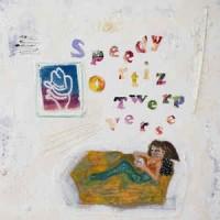 Speedy Ortiz – Twerp Verse