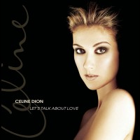 Celine Dion - Lets Talk About Love