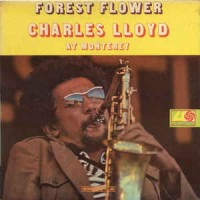 Charles Lloyd ‎– Forest Flower