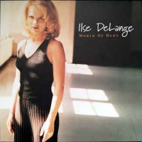 Ilse DeLange ‎– World Of Hurt