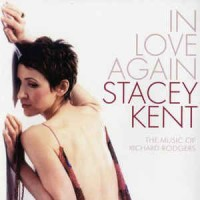 Stacey Kent ‎– In Love Again- The Music Of Richard Rodgers
