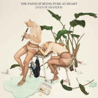 The Pains Of Being Pure At Heart ‎– Days Of Abandon