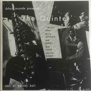 The Quintet ‎– Jazz At Massey Hall