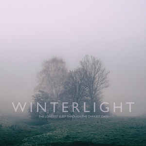 Winterlight – The Longest Sleep Through The Darkest Days