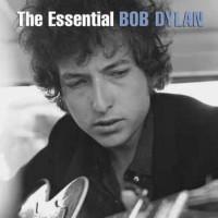 Bob Dylan – The Essential Bob Dylan