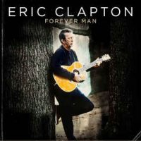 Eric Clapton ‎– Forever Man