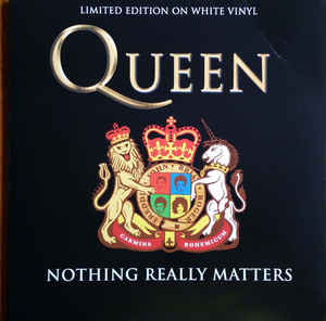 Queen – Nothing Really Matters