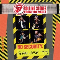Rolling Stones - From the Vault No Security San Jose 99