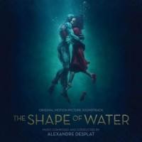Alexandre Desplat - The Shape Of Water