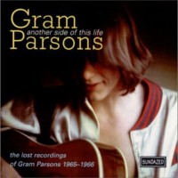 Gram Parsons - Another Side of This Life