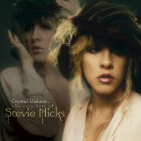 Stevie Nicks ‎– Crystal Visions The Very Best Of Stevie Nicks