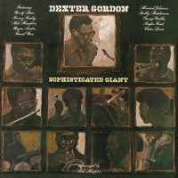 Dexter Gordon - Sophisticated Giant