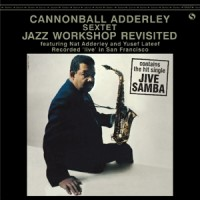8105265 Cannonball Adderley Jazz workshop revisited.indd