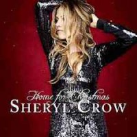 Sheryl-Crow-‎–-Home-For-Christmas