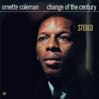 8105269 ORNETTE COLEMAN Change of the century.indd