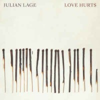 Julian Lage ‎– Love Hurts