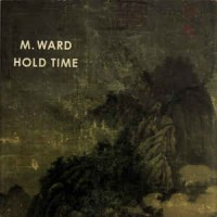 M. Ward ‎– Hold Time1