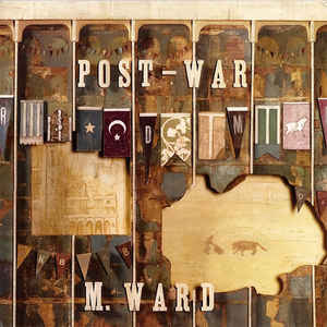 M. Ward ‎– Post-War