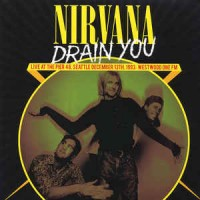 Nirvana ‎– Drain You